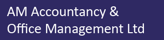 AM Accountancy & Office Management Ltd